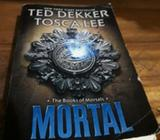 Mortal (ted Dekker Y Tosca Lee)