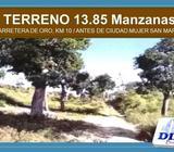 TERRENO DE 13.85 MANZANAS EN SAN MARTIN, CARRETERA DE ORO KM 10, CERCA DE CIUDAD MUJER